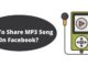 How To Share MP3 Song On Facebook?